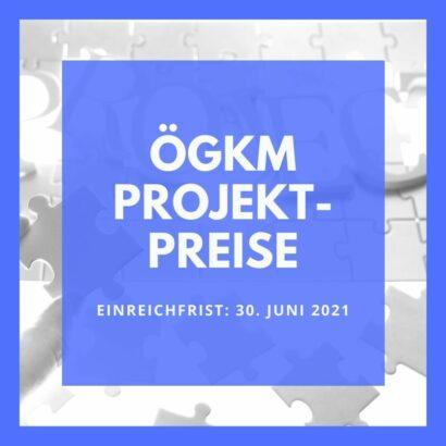 ÖGKM Projektpreis 2021